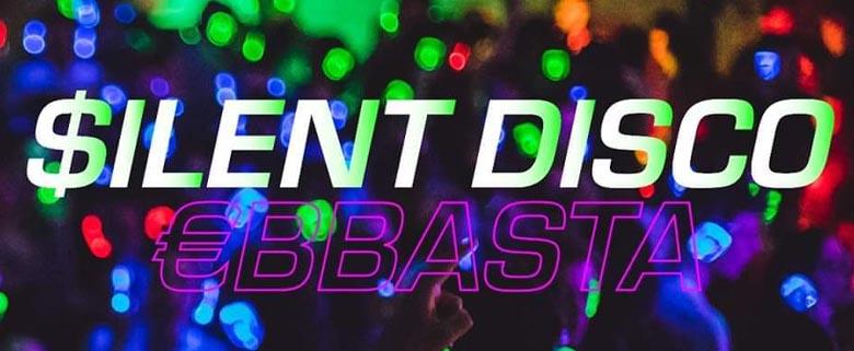 Silent Disco Ebbasta 22 Febbraio