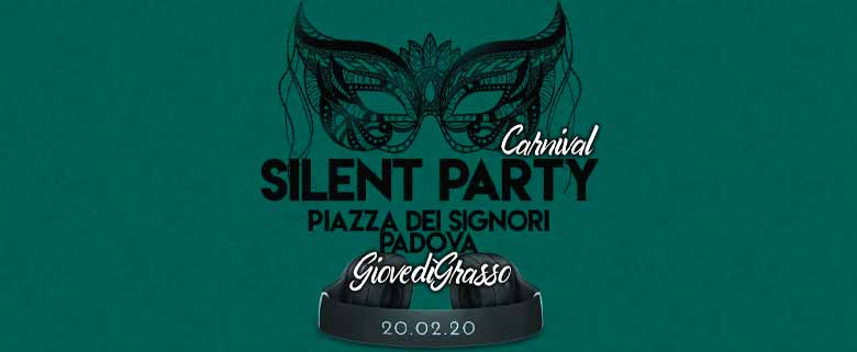 Silent Party Padova 20 Feb